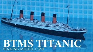 BTMS TITANIC sinking: The movie (BTMS=Bath Tube Model Ship) /my best video/ model: 1:400
