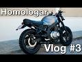 Homologar Reformas y Modificaciones Custom en tu Moto | Motovlog #3