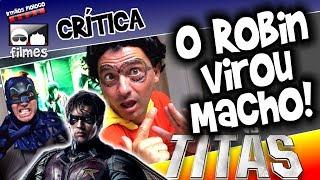 🎬 O Robin Virou MACHO no Titãs - Irmãos Piologo Filmes