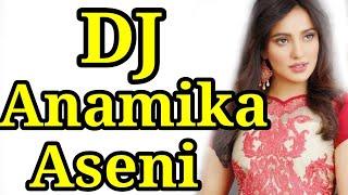 English Midium Dj Anamika Aseni Mix By
