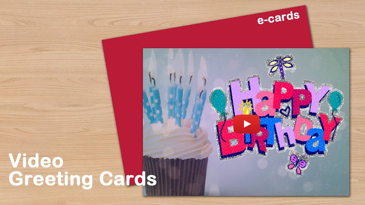 Happy Birthday Video Greeting Cards Youtube