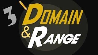 3 Domain and Range
