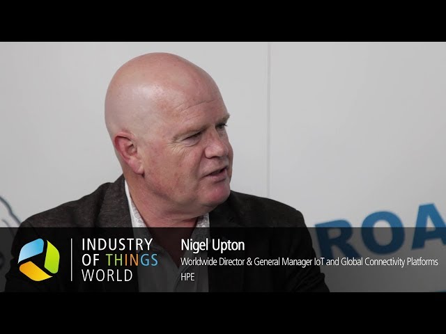 Industry of Things World 2017 Interview - Nigel Upton, HPE