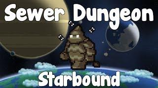 Sewer Dungeon - Starbound Guide - Gullofdoom - Guide/Tutorial - BETA