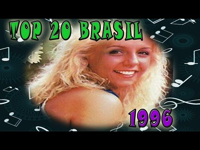 1996 - TOP 20: Musicas Mais Tocadas No Brasil No Ano 1996