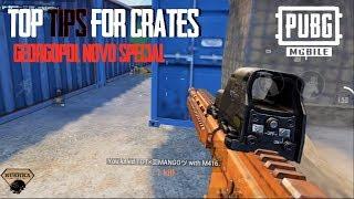 Top Tips for Crates PUBG Mobile - Georgopol & Novo Special