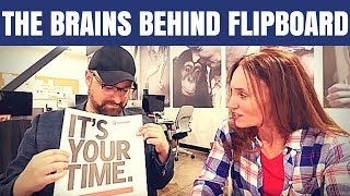 Meet The Founders Of Flipboard And Hear The Backstory! #189