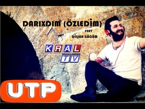 Uğur TİRE feat Dilşah GÜCÜM-DARIXDIM(Özledim) 2017