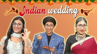 Every Indian Wedding Ever | SAMREEN ALI