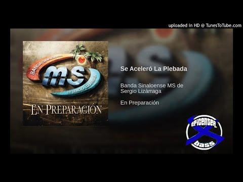 Banda MS   Se Aceleró La Plebada   Epi©ENTE® bY w3aR   EpicENTER Bass