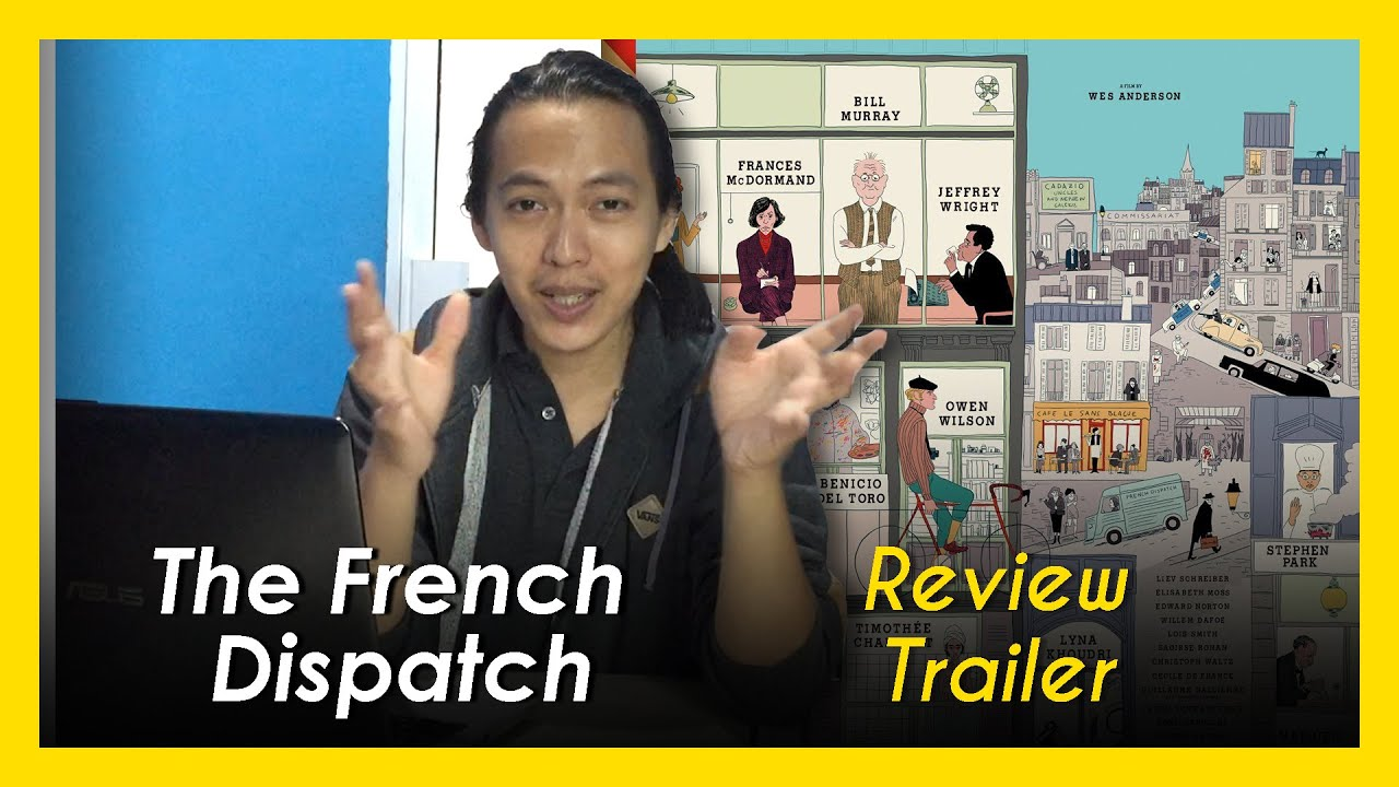 THE FRENCH DISPATCH - Official Trailer 2020 | Bincang Bincang Yuk | Trailer Review Wes Anderson
