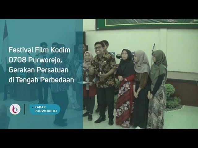 Festival Film Kodim 0708 Purworejo, Gerakan Persatuan di Tengah Perbedaan