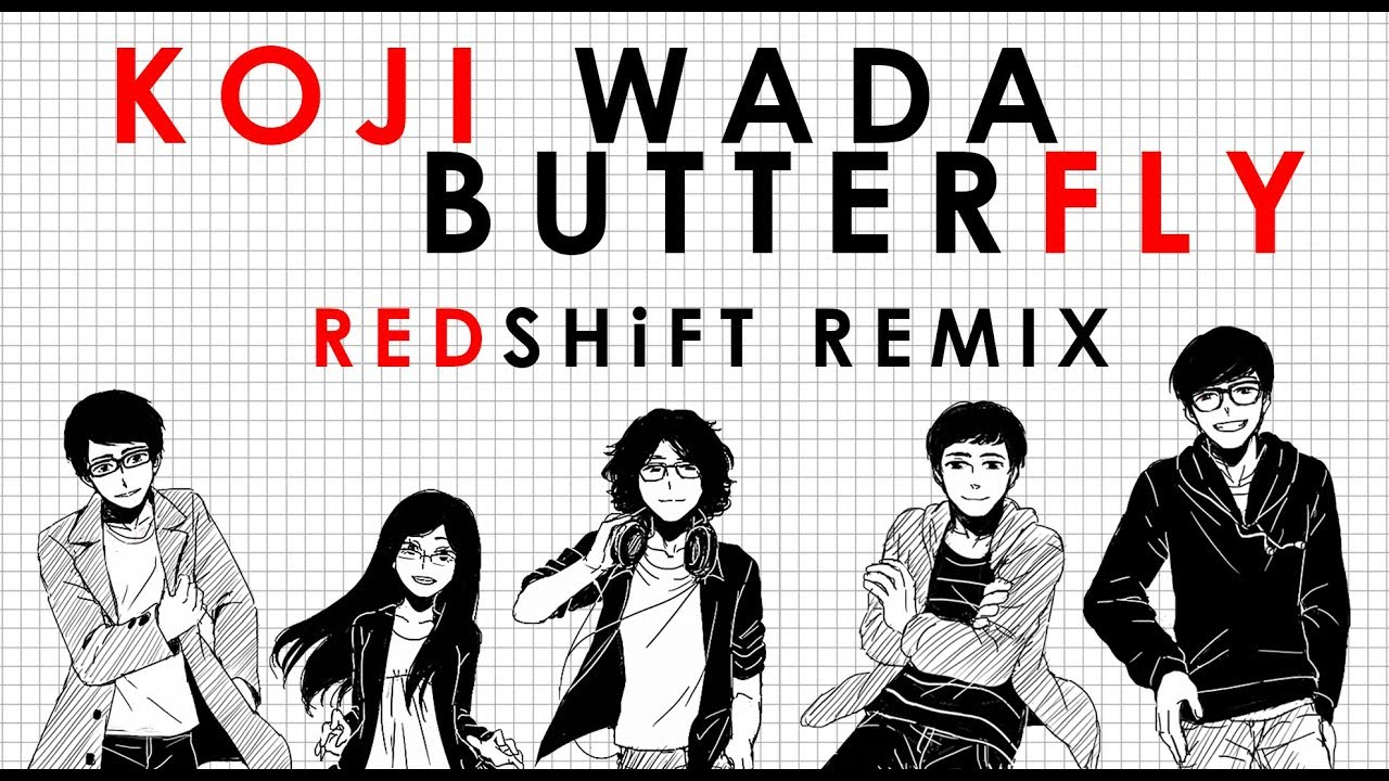 Koji Wada - Butterfly (REDSHiFT Remix)