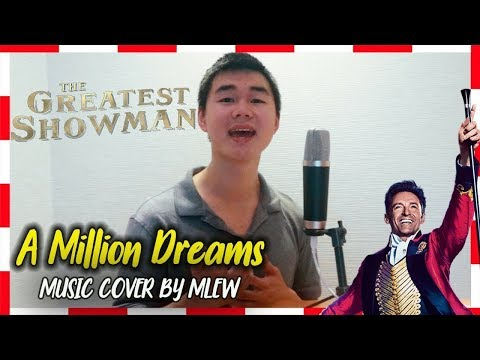 A Million Dreams-From The Movie The Greatest Showman (Music Cover)