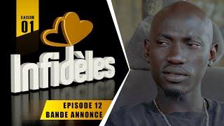 INFIDELES - Saison 1 - Episode 12 : la bande annonce