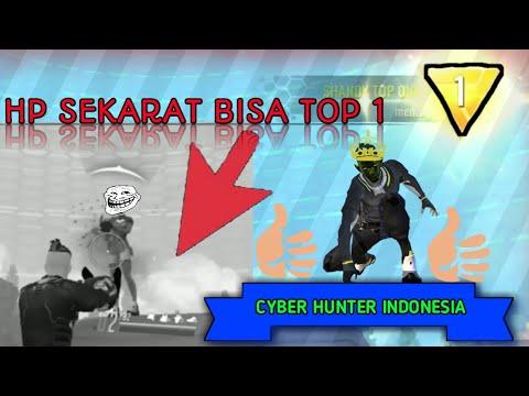 "Berhasil dapetin TOP 1 walaupun HP sekarat. ""CYBER HUNTER Indonesia"""