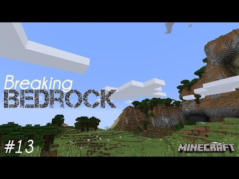 Breaking Bedrock - #13 - SMP - Minecraft - Let's Play - PC•720p•60fps