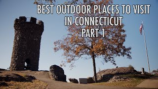BEST OUTDOOR PLACES TΟ VISIT IN CONNECTICUT