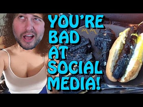 You're Bad at Social Media! #72