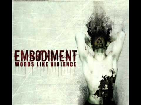 EMBODIMENT - Words Like Violence -  - 02 Screaming in silence