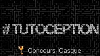 Le tuto #iCasque : La tutoception