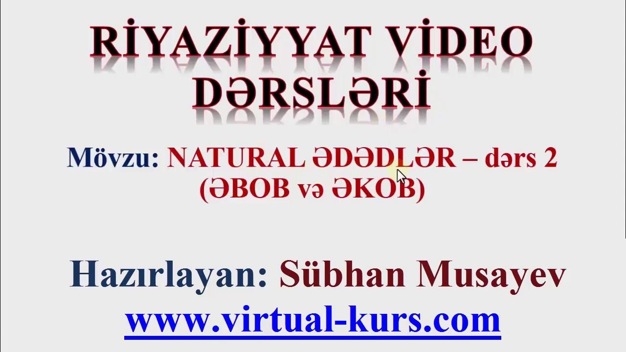 Natural ədədlər Dərs 2 əbob Və əkob