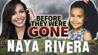 Naya Rivera | Before They Were Gone | Glee Actress Biography