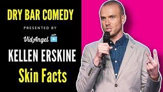 Kellen Erskine knows fun facts about skin #DryBarComedy