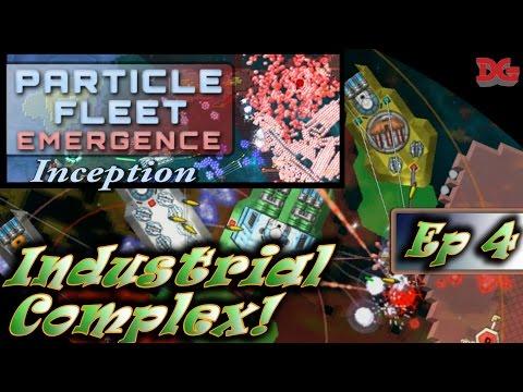 Fleet: Emergence - Episode 4 ► Inception: Industrial Complex! (1440p/60)