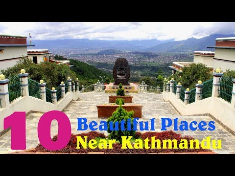 10 More Beautiful Places To  Visit Around Kathmandu Valley || Visit Nepal Official