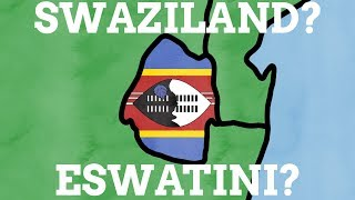 Why Did Swaziland Change Its Name To eSwatini?