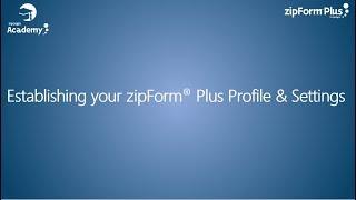Establishing Profile Settings in zipForm® Plus