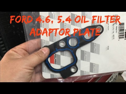 How Replace a 4.6, 5.4 Ford oil filter adapter plate gasket