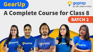 GearUp: A Complete Course for Class 8 (Batch 2)