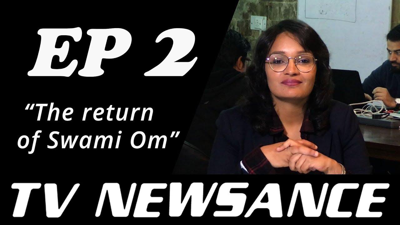 TV Newsance Episode 2: The Return of Swami Om
