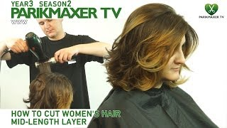 Стрижка волос средней длины How to cut women's hair mid-lenght layer. parikmaxer.tv