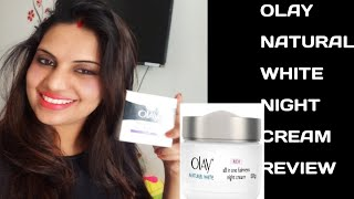 Olay natural white night cream review Olay natural white night cream in hindi
