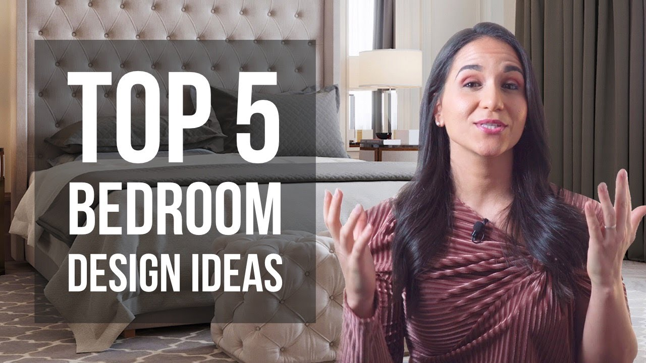 Top 5 Bedroom Interior Design Ideas And Tips Youtube