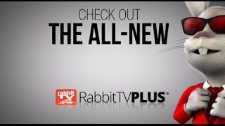 Introducing The New and Improved Rabbit TV Plus