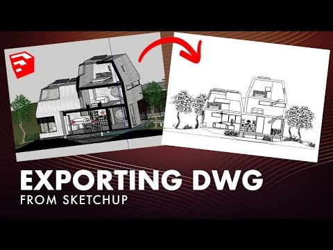 How To Export A DWG From Sketchup