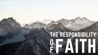 The Responsibility of Faith | 01.26.2020