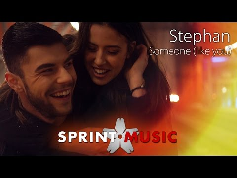 Stephan - Someone (Like You) | Official Video