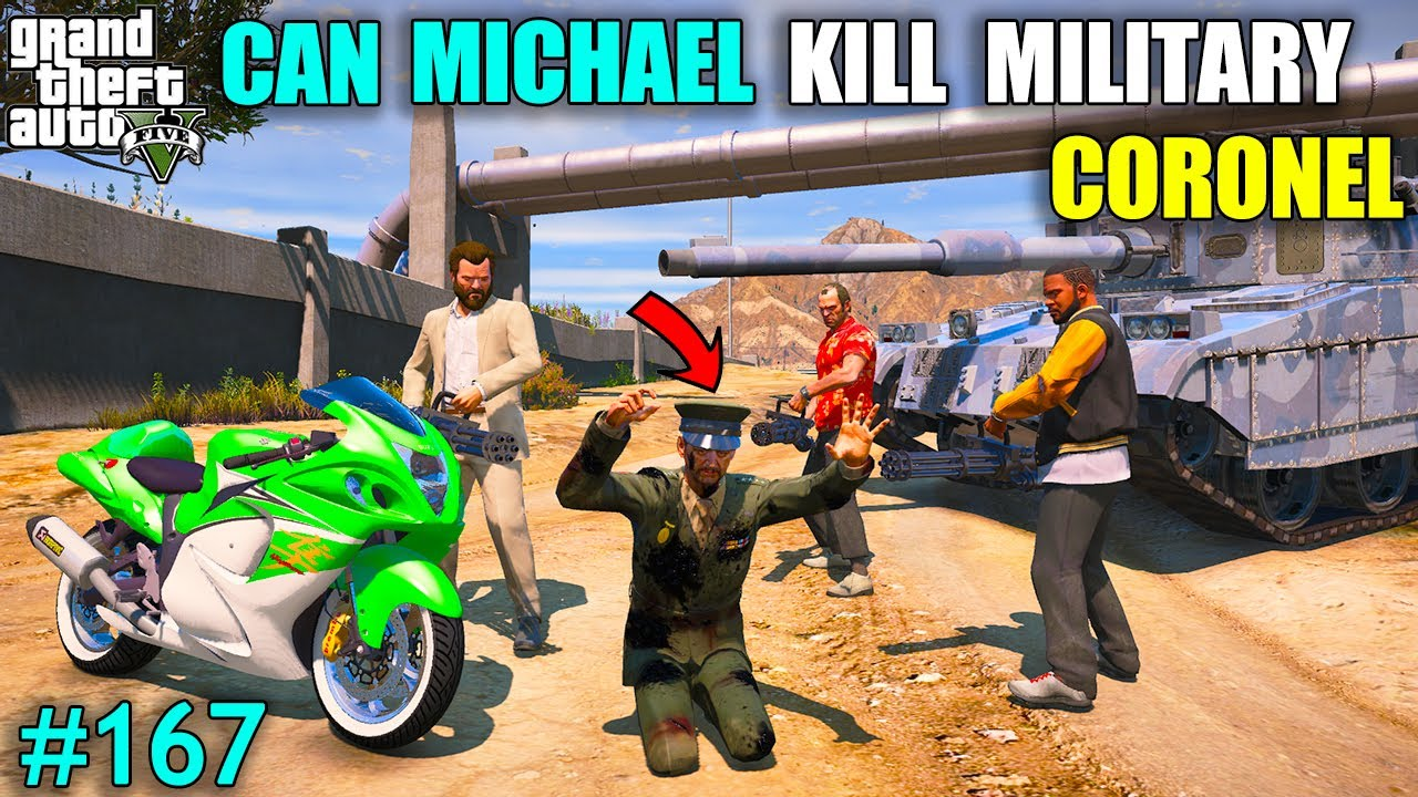 CAN MICHAEL KILL MILITARY CORONEL | EVIL POWER ATTACK ON MILITARY CORONEL | GTA V GAMEPLAY #167