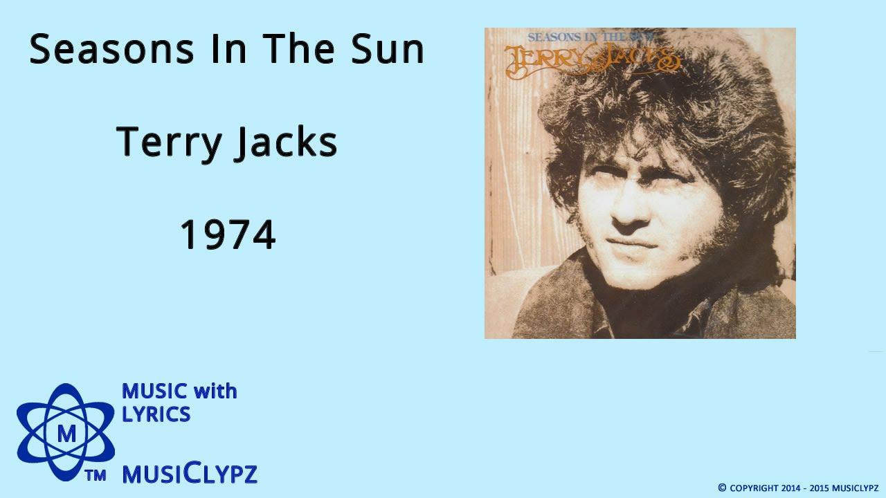 Seasons In The Sun - Terry Jacks 1974 HQ Lyrics MusiClypz - YouTube