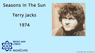 Seasons In The Sun - Terry Jacks 1974 HQ Lyrics MusiClypz