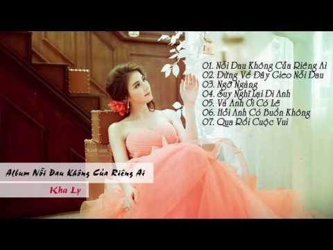 Album Nỗi Đau Không Của Riêng Ai - Kha Ly