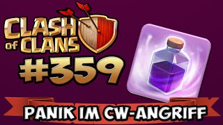 CLASH OF CLANS #359 ★ PANIK IM CW-ANGRIFF ★ Let's Play COC ★ | German Deutsch HD |