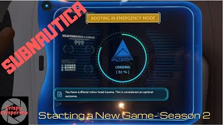 Subnautica - Survival - S02 E01 - New Game