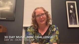 30 Day Music Mini Challenge - Day 30
