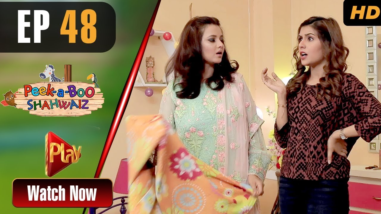 Peek A Boo Shahwaiz - Episode 48 Play Tv Jun 24, 2019